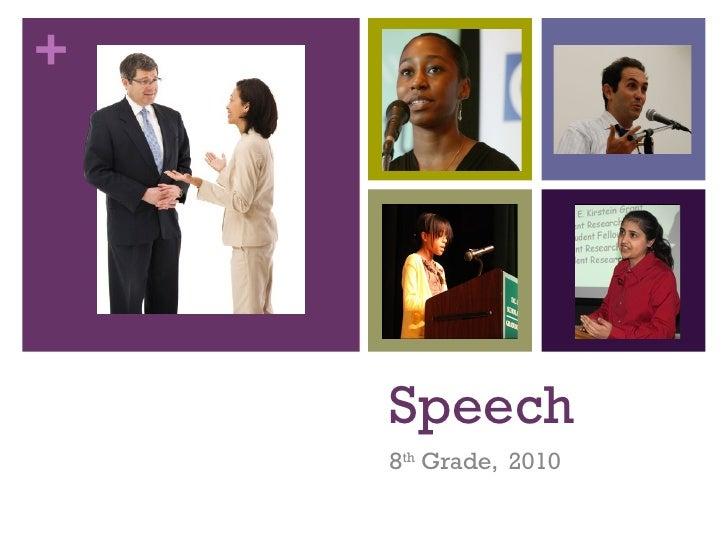 Speech 8 th  Grade,  2010