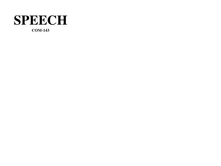 SPEECH   COM-143
