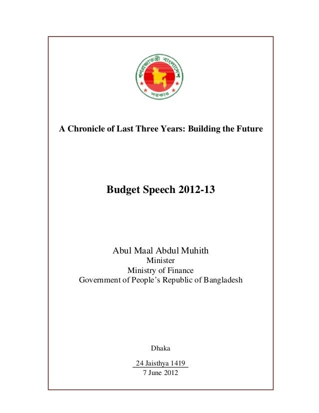 A Chronicle of Last Three Years: Building the Future            Budget Speech 2012-13              Abul Maal Abdul Muhith ...