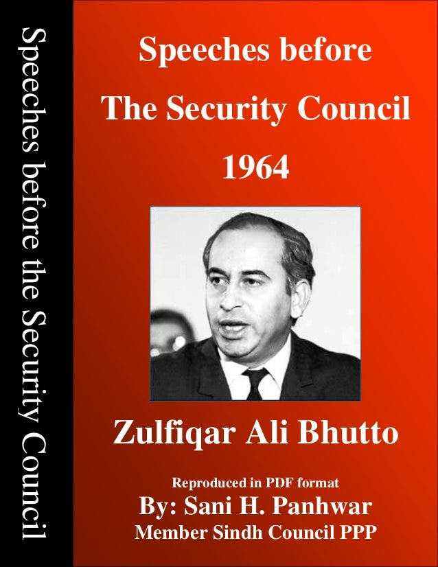 Speeches Before The Security Council – 1964; Copyright © www.bhutto.org 1 SpeechesbeforetheSecurityCouncil Speeches before...