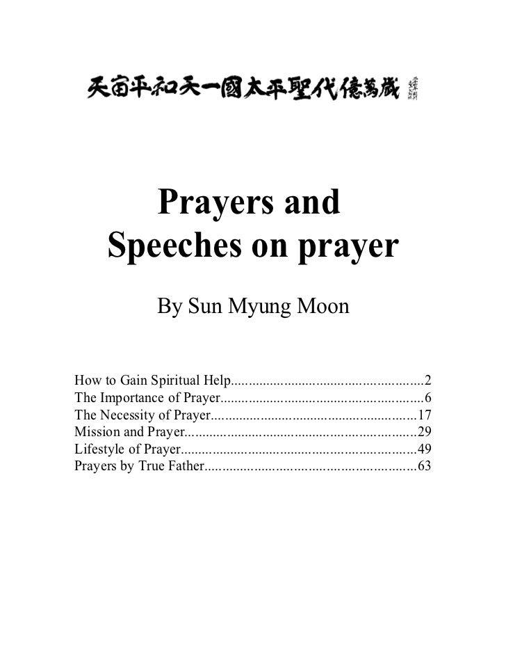 Prayers and       Speeches on prayer                    By Sun Myung MoonHow to Gain Spiritual Help..........................