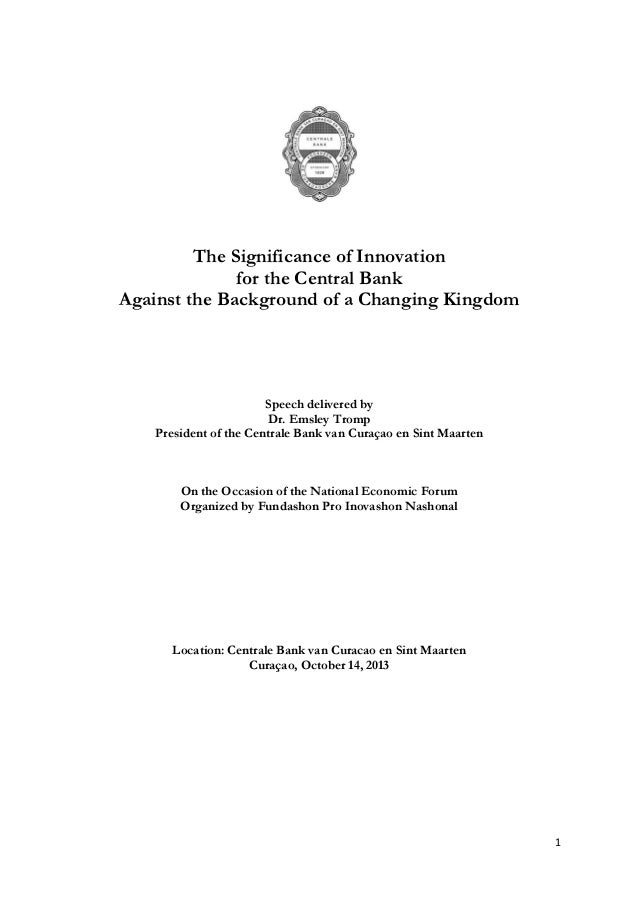 The Significance of Innovation for the Central Bank Against the Background of a Changing Kingdom  Speech delivered by Dr. ...