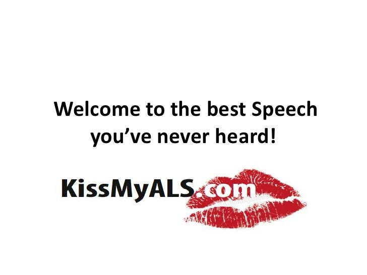 Welcome to the best Speech you've never heard!<br />