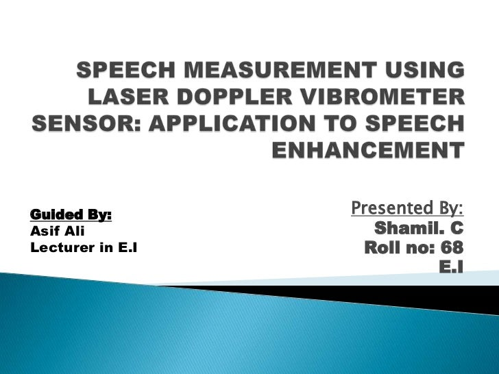 Speech measurement using laser doppler vibrometer