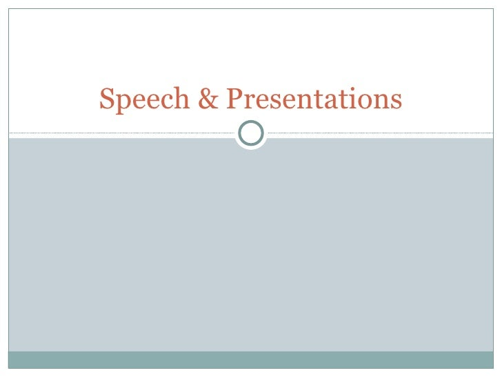 Speech & Presentations
