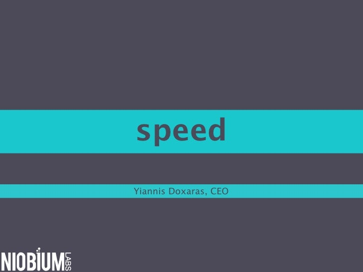 speedYiannis Doxaras, CEO