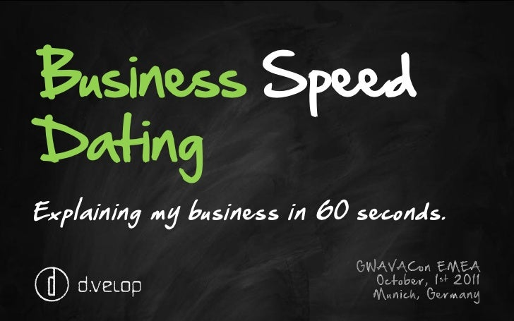 speed dating business opportunity Speed networking works a lot like 'speed dating' without the 'dating' a structured opportunity to meet accomplished professionals just like yourself, face to face, one business professional at time whether you are an entrepreneur, small business owner, legal or medical professional, in the finance.