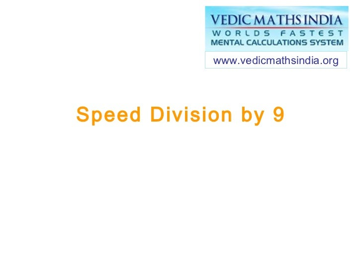 Speed Division by 9