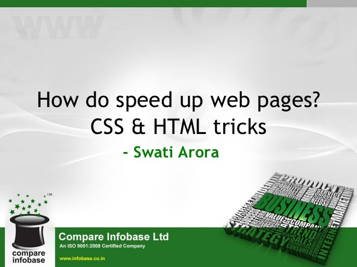 How do speed up web pages? CSS & HTML Tricks