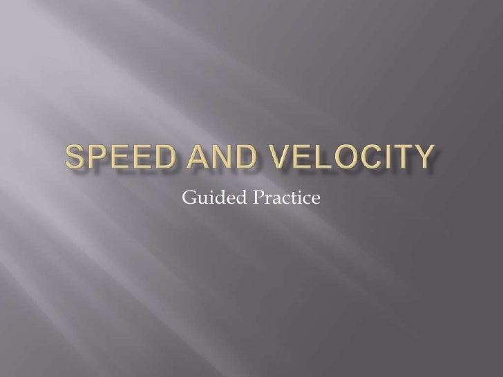 Speed and velocity practice