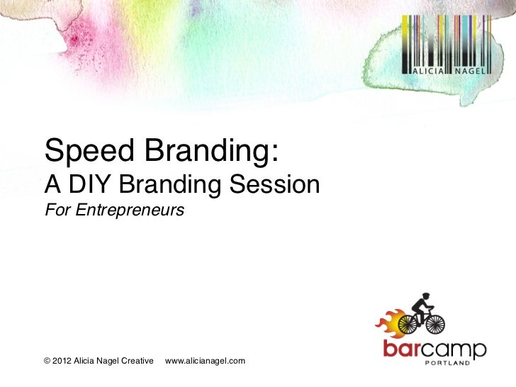 Branding Your Start-Up: Talk from Barcamp Portland 2012