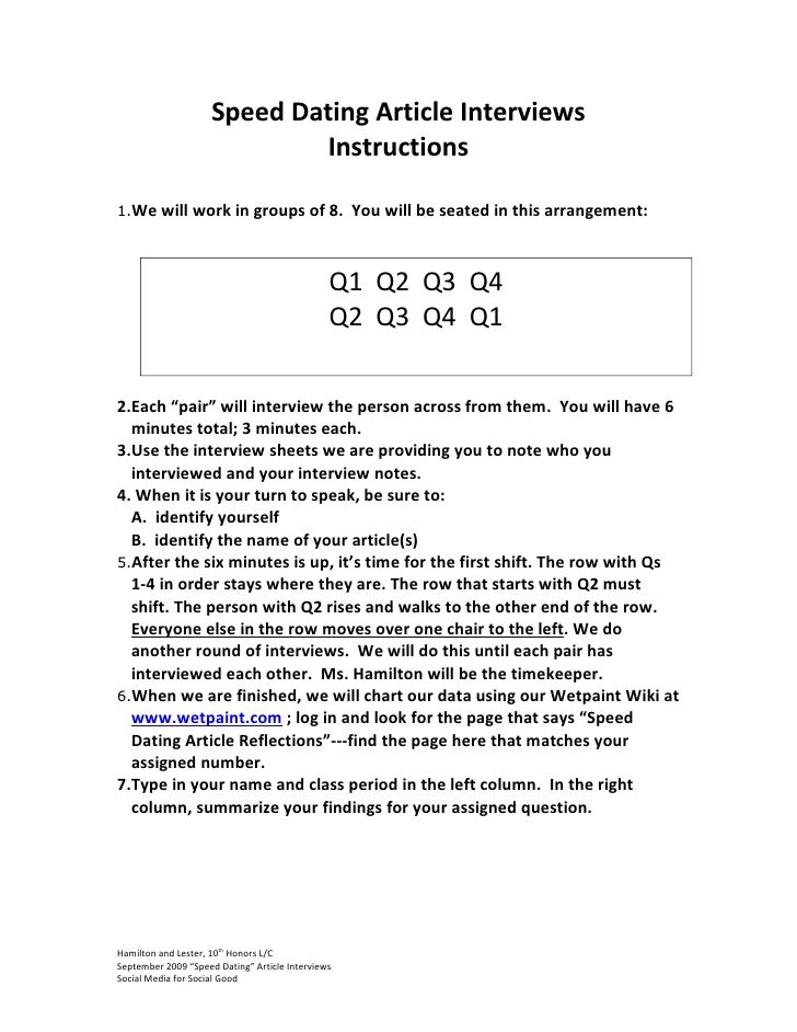 Speed Dating Article Interviews                              Instructions  1.We will       work in groups of 8. You will b...
