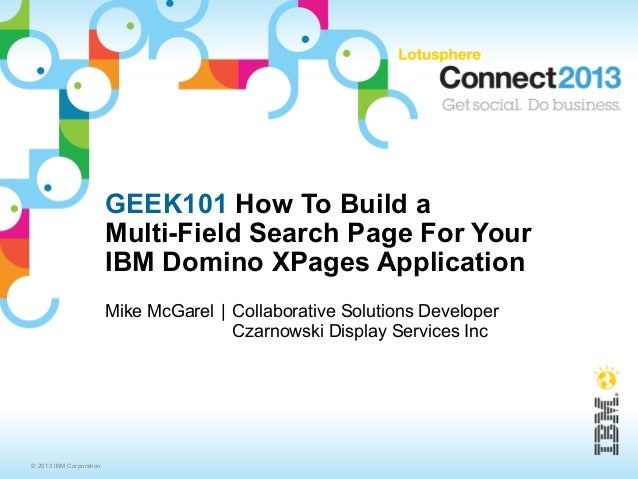 How To Build a Multi-Field Search Page For Your XPages Application