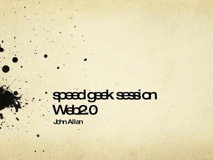 Speedgeeking for Web 2.0