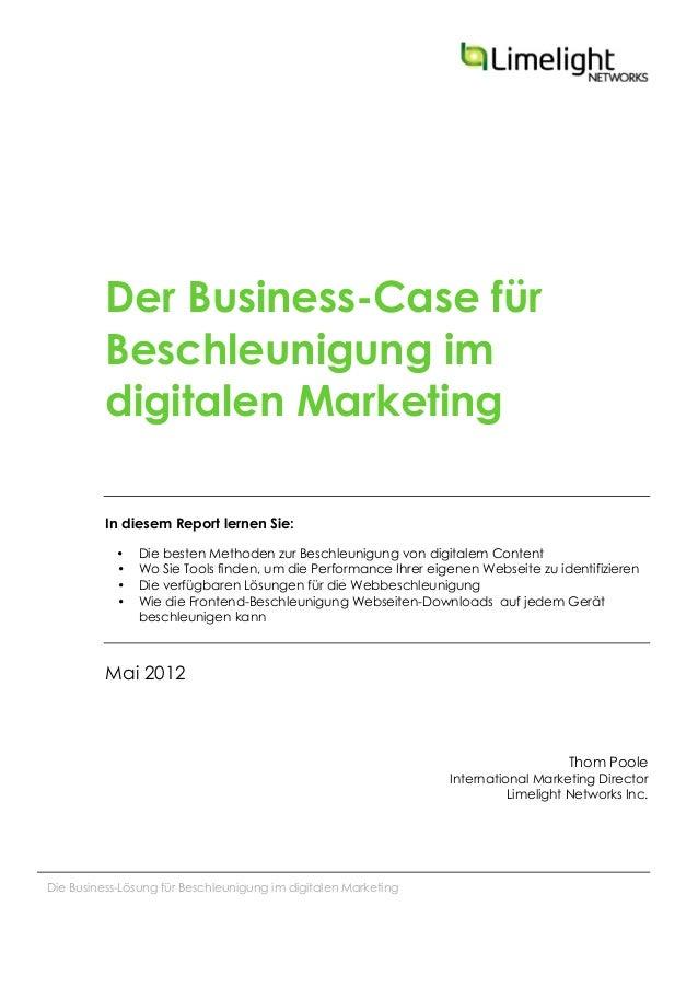 Die Business-Lösung für Beschleunigung im digitalen MarketingDer Business-Case fürBeschleunigung imdigitalen MarketingIn ...