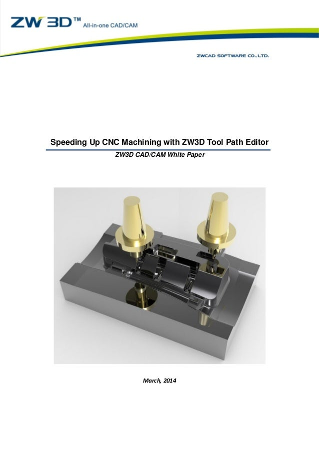 Speeding up CNC machining with ZW3D tool path editor