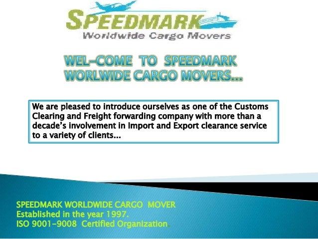 Speedmark Worldwide Cargo Movers - Freight Forwarding Company