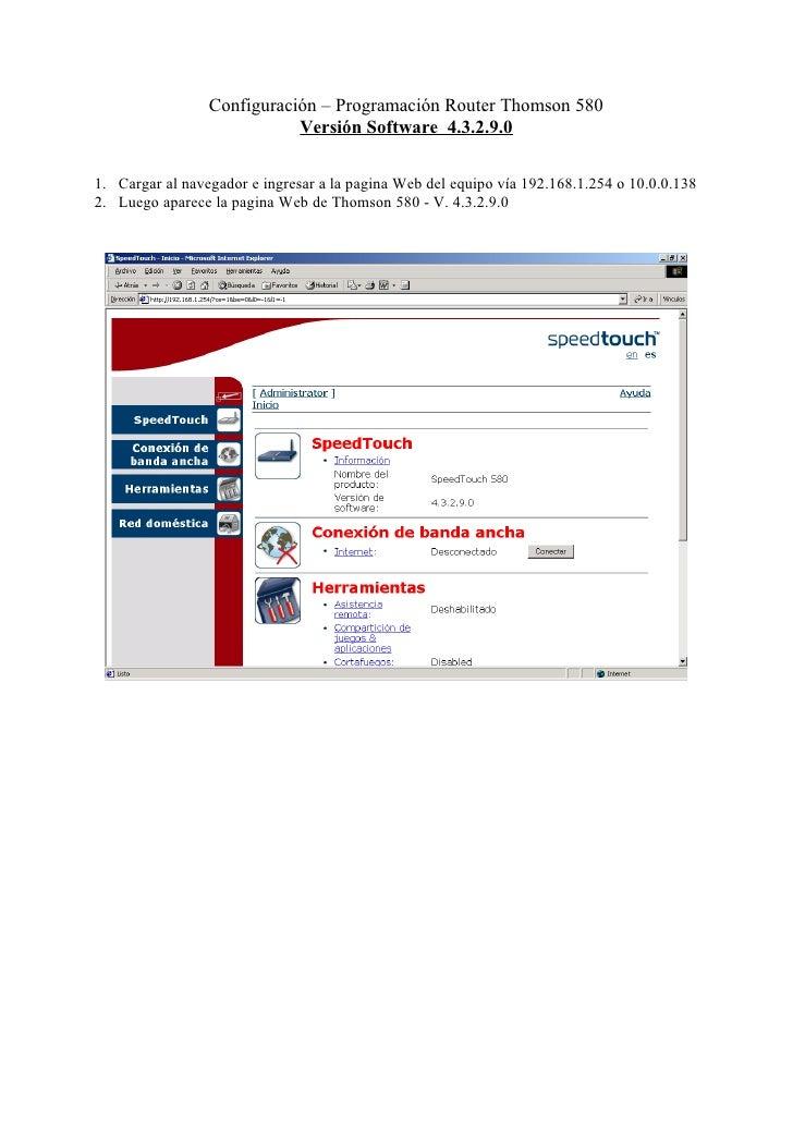 Configuración – Programación Router Thomson 580                            Versión Software 4.3.2.9.01. Cargar al navegado...