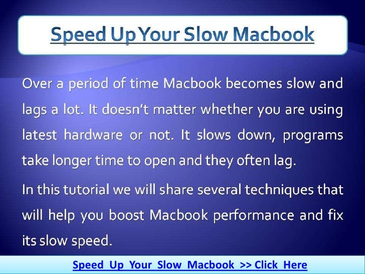 Speed Up Your Slow Macbook >> Click Here