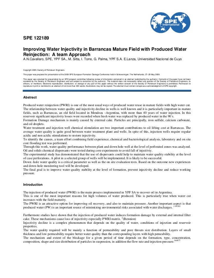 SPE 122189Improving Water Injectivity in Barrancas Mature Field with Produced WaterReinjection: A team ApproachA.N.Cavalla...