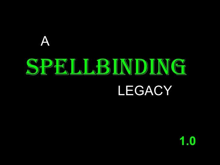 Spellbinding legacy 1.0