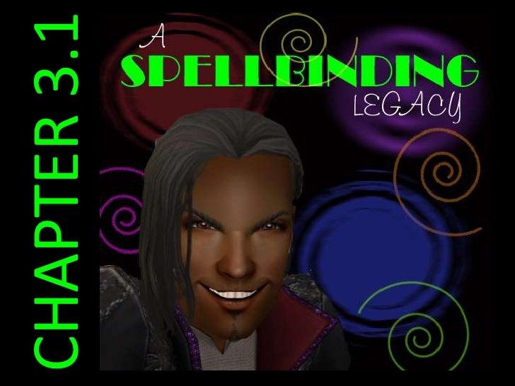 Spellbinding legacy 3.1