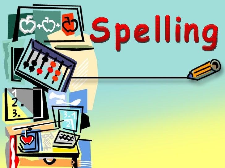 Grammar: Spelling