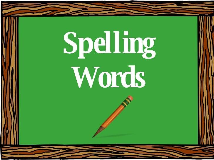 Spelling Words For September 2 5