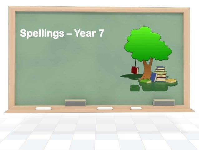 Spellings – year 7