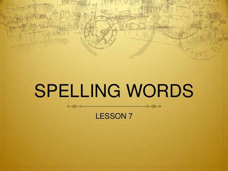 Spelling word L7