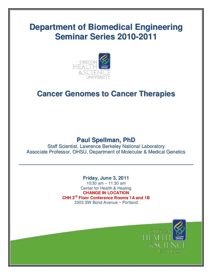 Department of Biomedical Engineering       Seminar Series 2010-2011    Cancer Genomes to Cancer Therapies                 ...