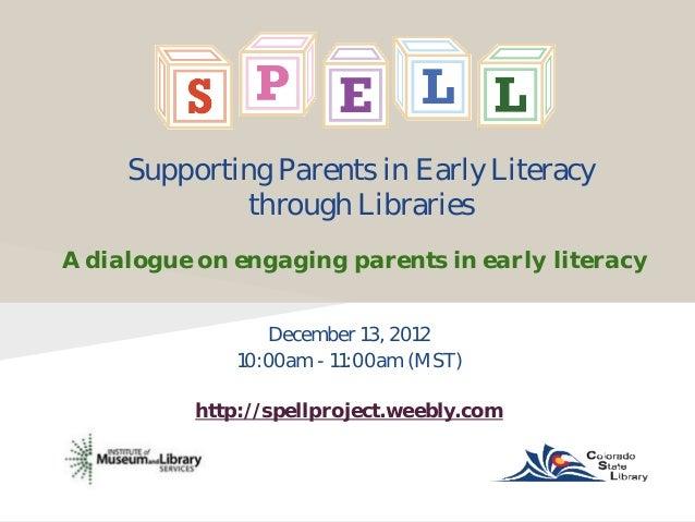 Spell Webinar, Dec. 13, 2012