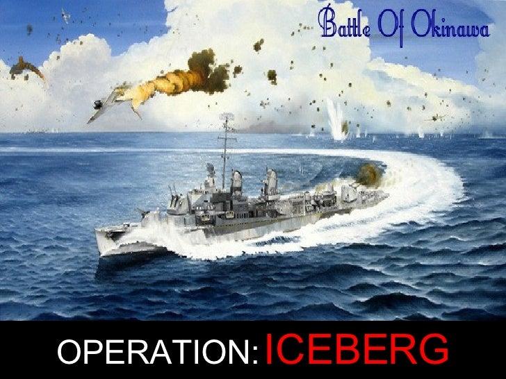 OPERATION:   ICEBERG