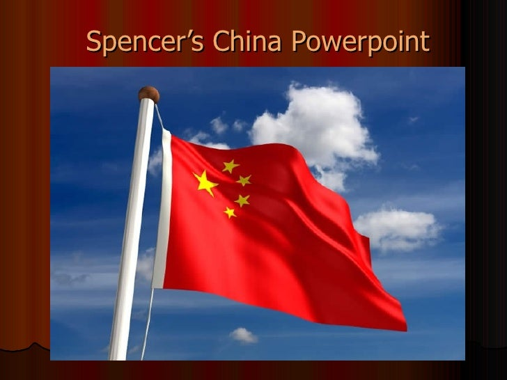 Spencer's China Powerpoint