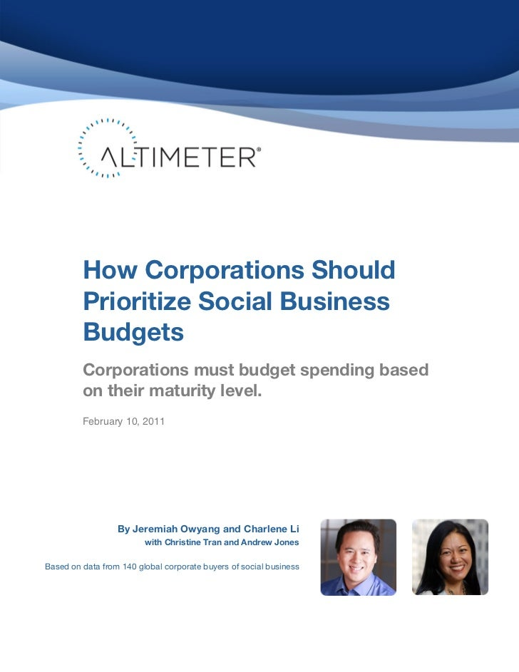 How Corporations Should         Prioritize Social Business         Budgets         Corporations must budget spending based...