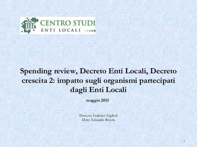Spending review, Decreto Enti Locali, Decreto crescita 2: impatto sugli organismi partecipati dagli Enti Locali maggio 2...