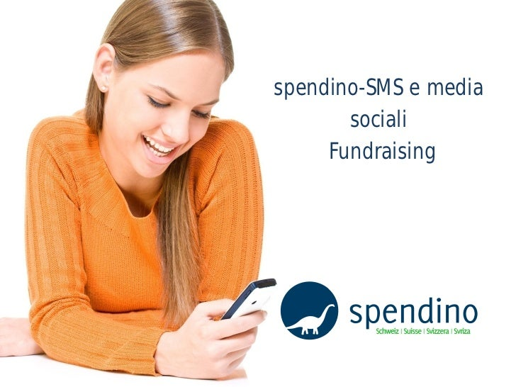 spendino-SMS e media        sociali      Fundraising