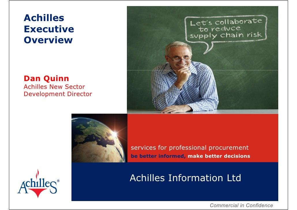 AchillesExecutiveOverviewDan QuinnAchilles New SectorDevelopment Director                       services for professional ...