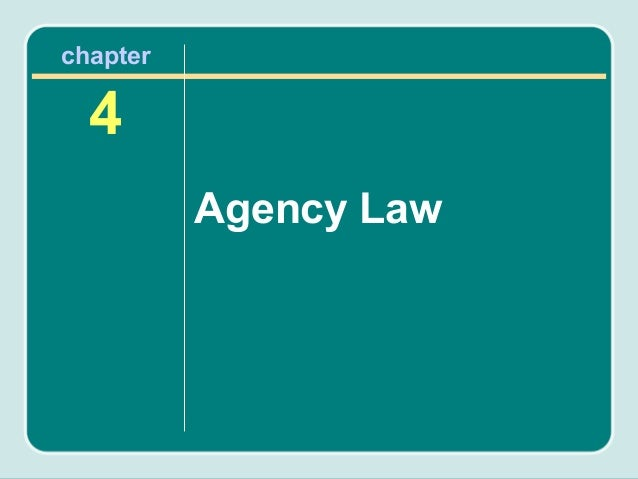 chapter  4          Agency Law