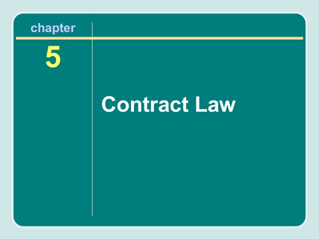 chapter  5          Contract Law
