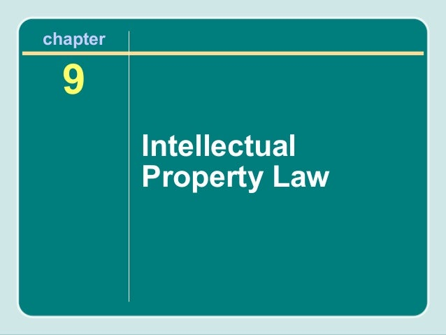 chapter  9          Intellectual          Property Law