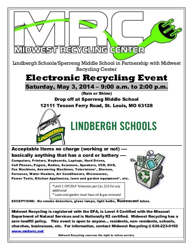Lindbergh Schools/Sperreng Middle School in Partnership with Midwest Recycling Center Electronic Recycling Event Saturday,...