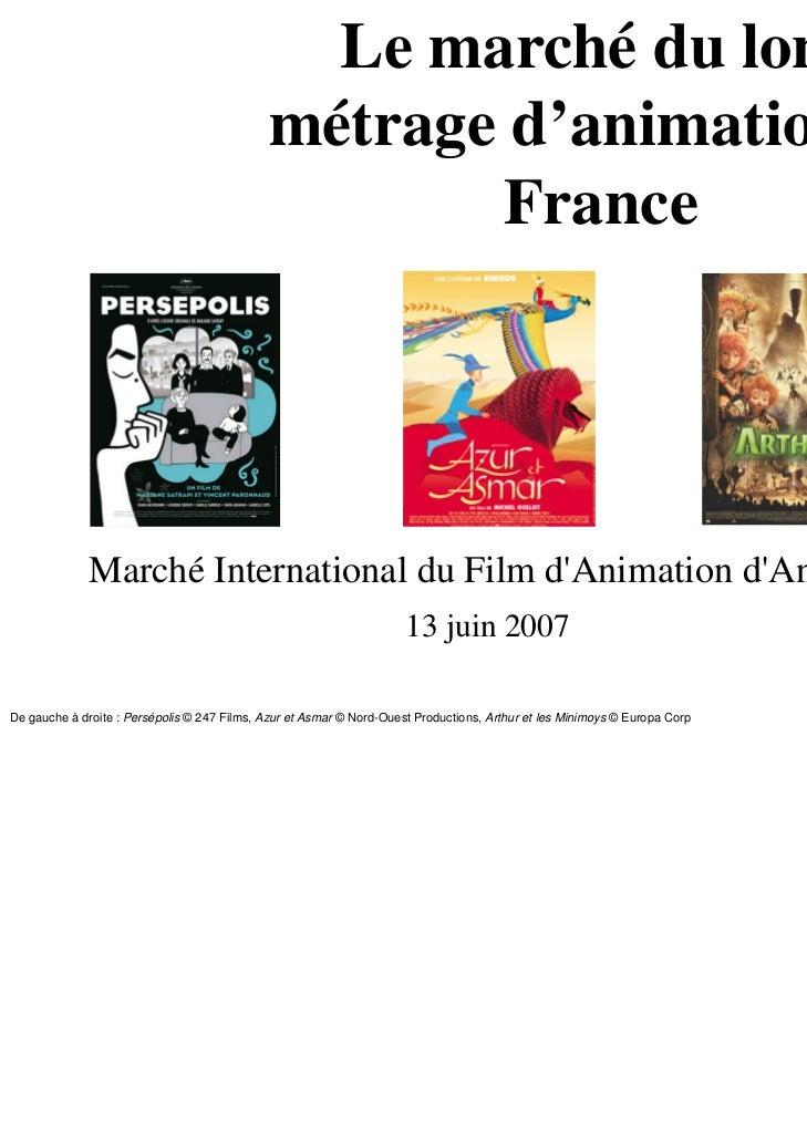 Le marché du long                                             métrage d'animation en                                      ...