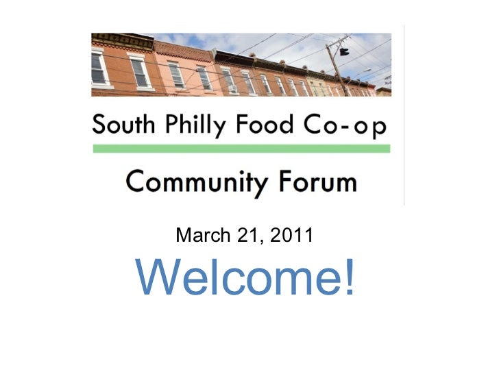 South Philly Food Co-op Spring Community Forum Presentation