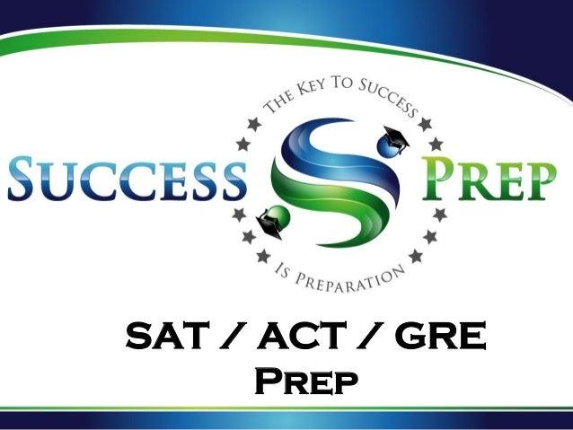 SAT / ACT / GRE Prep