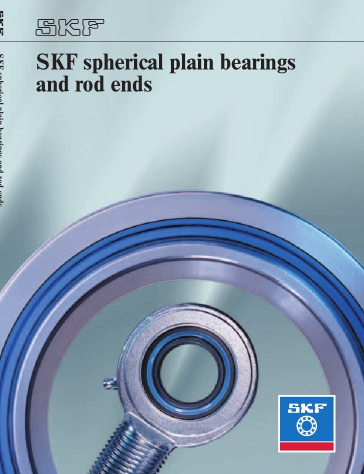SKF spherical plain bearingsand rod ends