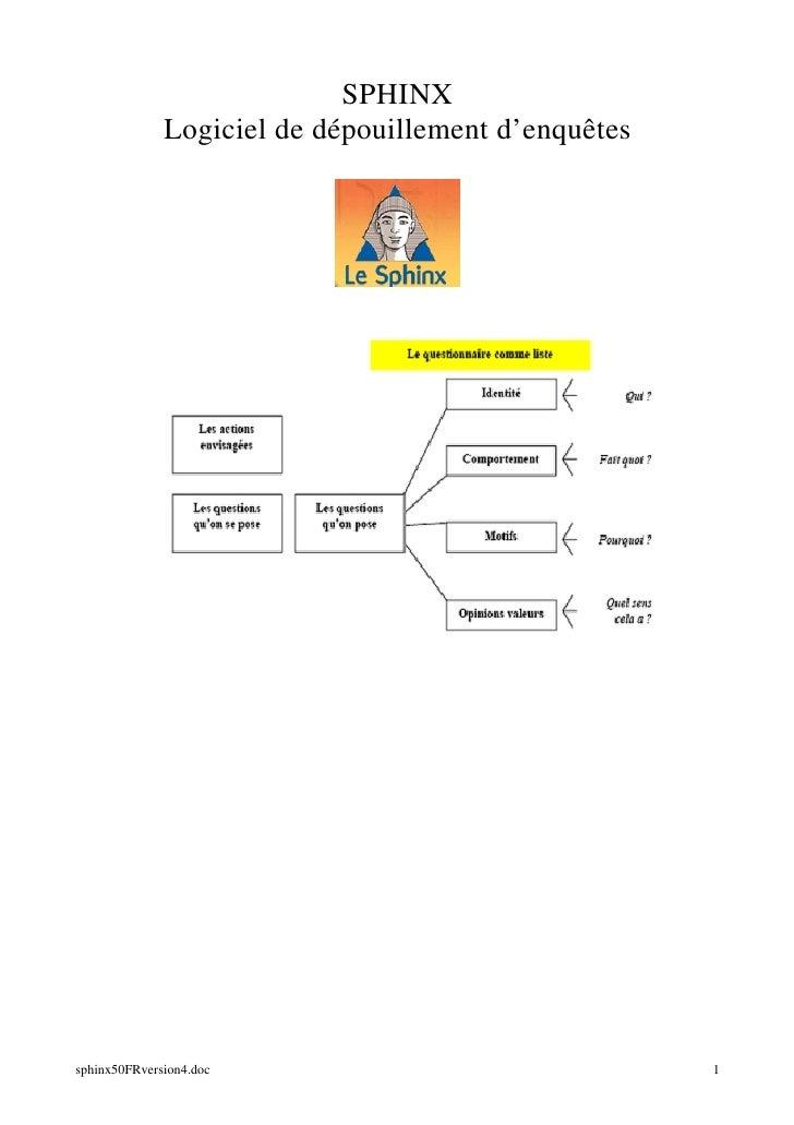 SPHINX              Logiciel de dépouillement d'enquêtessphinx50FRversion4.doc                               1