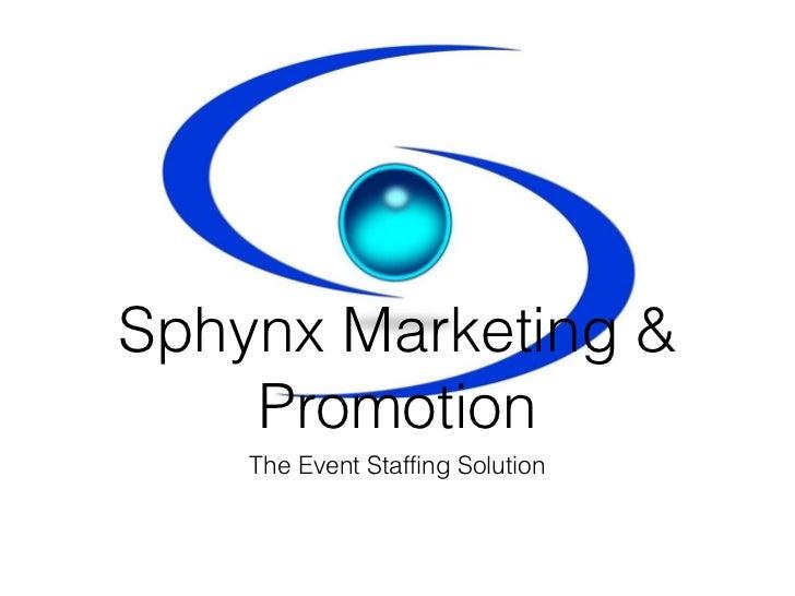 Sphynx Marketing & Promotion