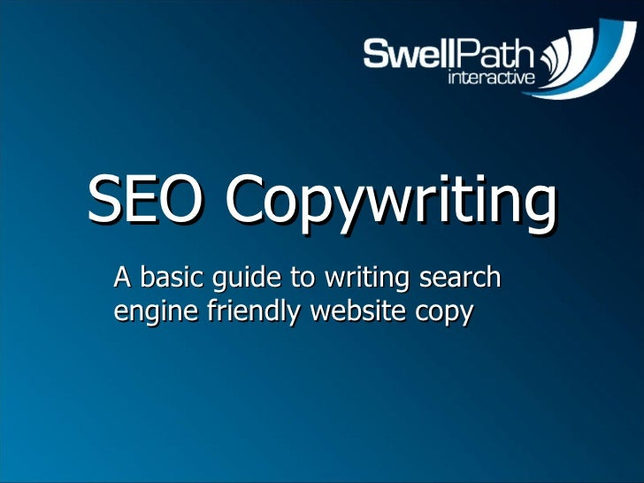 SEO Copywriting A basic guide to writing search engine friendly website copy