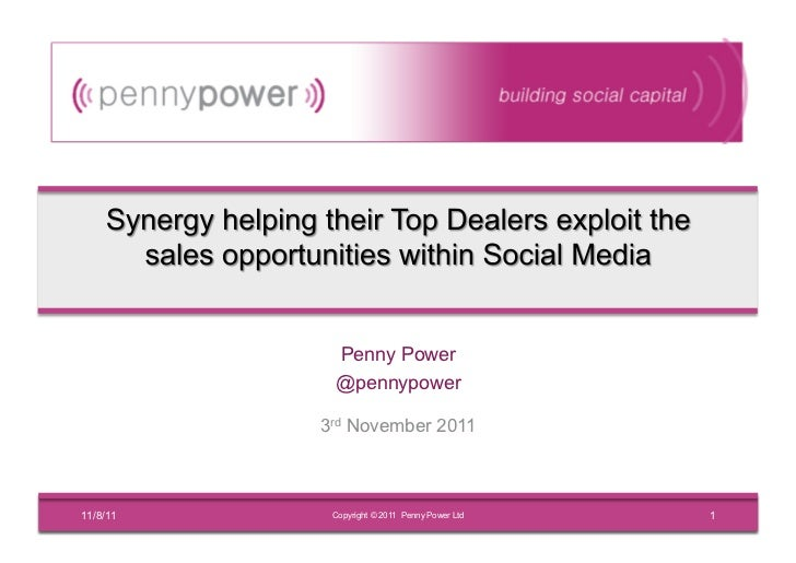 Penny Power           @pennypower          3rd November 201111/8/11    Copyright © 2011 Penny Power Ltd   1
